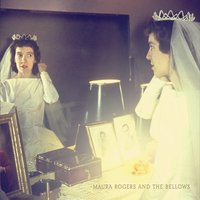 Maura Rogers & the Bellows | In Light