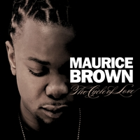 Maurice Brown | The Cycle of Love