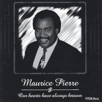 Maurice Pierre | Our Hearts Have Always Known
