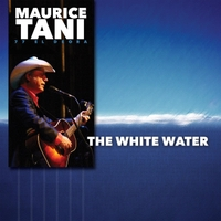 Maurice Tani | The White Water