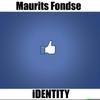 Maurits Fondse: Identity