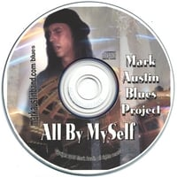 Mark Austin Blues Project | All By MySelf