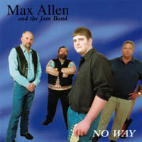 Max Allen and the Jam Band | No Way