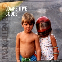 Max Allen Band | Competitive Goods