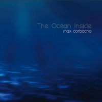 Max Corbacho | The Ocean Inside (2 CD)