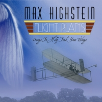 Max Highstein | Flight Plans