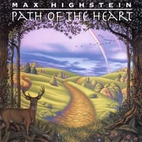 Max Highstein | Path Of The Heart