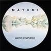 MAYUMI: Water Symphony