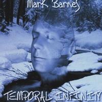 Mark Barnes: Temporal Infinity