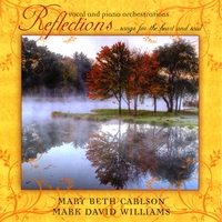 Mary Beth Carlson & Mark David Williams | Reflections... Songs for the heart and soul