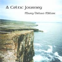 Mary Behan Miller | A Celtic Journey