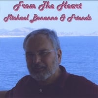 Michael Bonanno & Friends | From The Heart