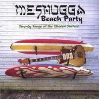Meshugga Beach Party-Twenty Songs Of The Chosen Surfers