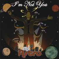 MC Astro | I'm Not You