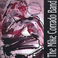 Mike Corrado Band | Spinning Your World Upside Down