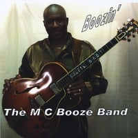 The M C Booze Band | Boozin'