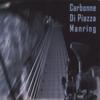 CARBONNE - DI PIAZZA - MANRING: Carbonne - Di Piazza - Manring