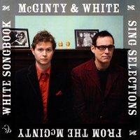 Mcginty & White | Mcginty & White Sing Selections From the Mcginty & White Songbook