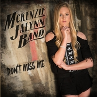 McKenzie Jalynn Band | Don't Miss Me