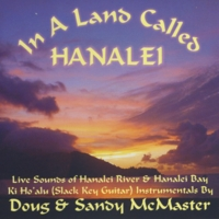 Doug & Sandy McMaster | In a Land Called Hanalei