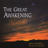 Doug McNeel & The Sons of Maverick | The Great Awakening