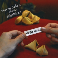 Marty Cohen and The Sidekicks | As Yet Untold