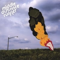 Middle Distance Runner | Plane in Flames