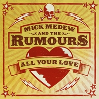 Mick Medew & the Rumours | All Your Love
