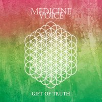 Various Artists | Medicine Voice / Gift of Truth
