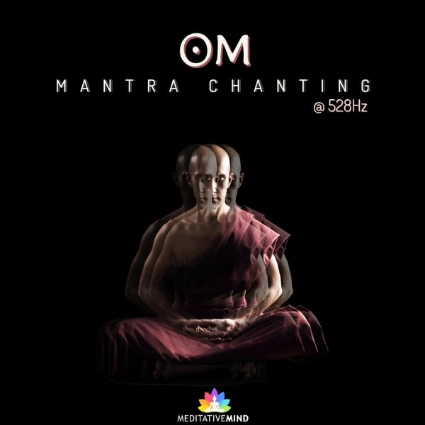 Meditative Mind | Om Mantra Chanting @528hz | CD Baby Music Store