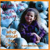 Meeka and Her Cool Cousins | What would you do if pumpkins were blue?