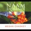 Megan Chaskey: Naam Radiance