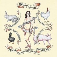 Megan Lynch | Songs The Brothers Warner Taught Me