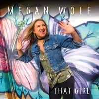 Megan Wolf | That Girl
