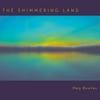 Meg Bowles: The Shimmering Land