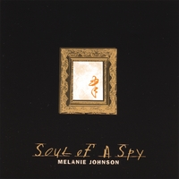 Melanie Johnson | Soul of a Spy