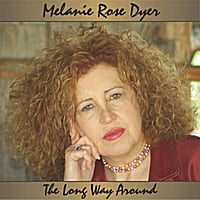 Melanie Rose Dyer | The Long Way Around