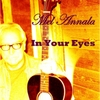 Mel Annala: In Your Eyes