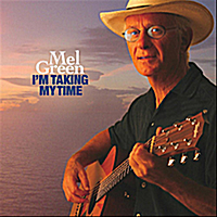 Mel Green | I'm Taking My Time