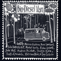 Melissa Crabtree and Friends | Biodiesel Van : A Compilation