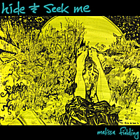 Melissa Fielding | Hide & Seek Me