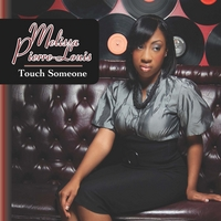 Melissa Pierre-Louis | Touch Someone