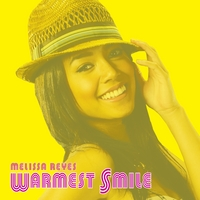 MELISSA REYES: Warmest Smile