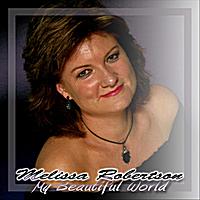 Melissa Robertson: My Beautiful World