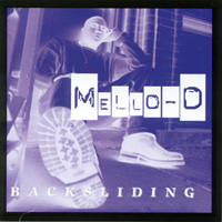 Mello-D & the Rados | Backsliding