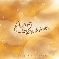 Alexia Melnychuk | Flying Machine