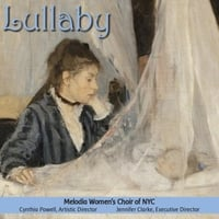 Melodia Women's Choir of NYC | Lullaby