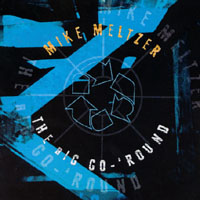 Mike Meltzer | The Big Go-'Round