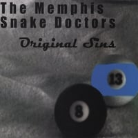 The Memphis Snake Doctors: Original Sins