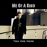 Me of a Kind | You Are Here